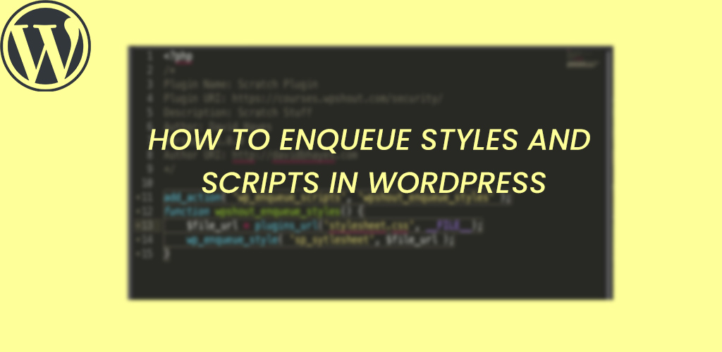 How to enqueue stylesheet and scripts in WordPress?
