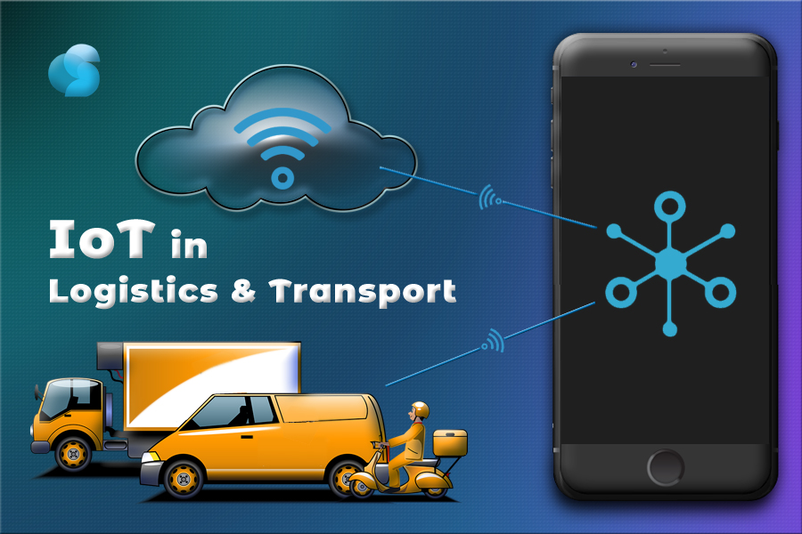 Internet of Things (IoT): A futuristic Approach to boost Your Transport and Logistics Business