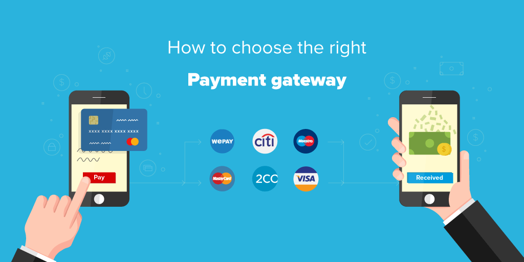 how to choose the right payment gateway