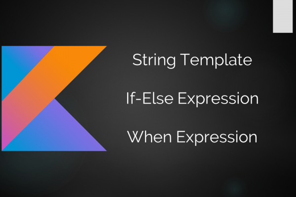 "How to use ""when"" expression in Kotlin programming language?"