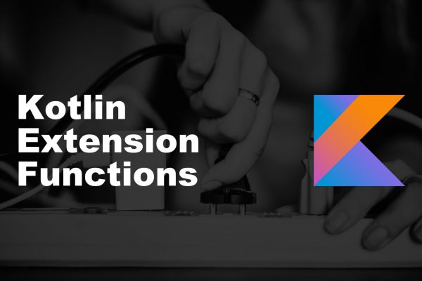 Kotlin Programming features in implementing of Extension function