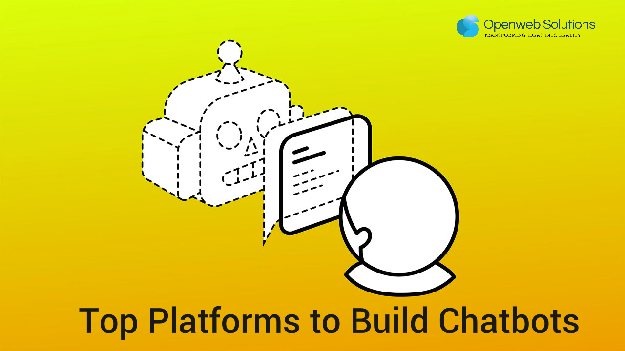 Top Platforms to Build Chatbots