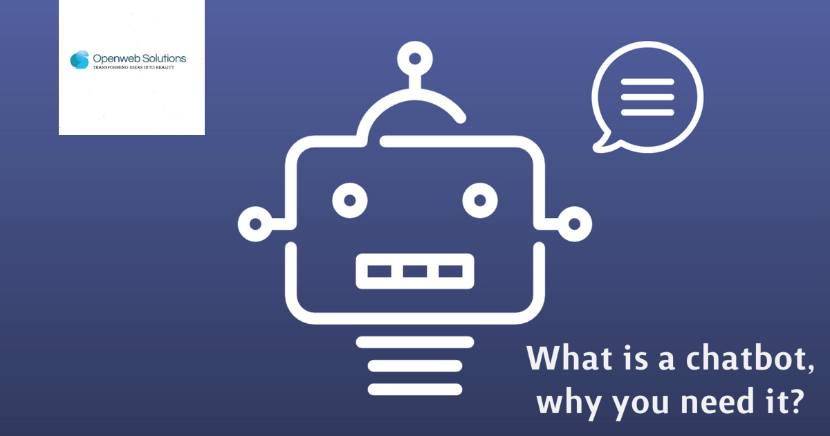 What is a chatbot, why you need it?
