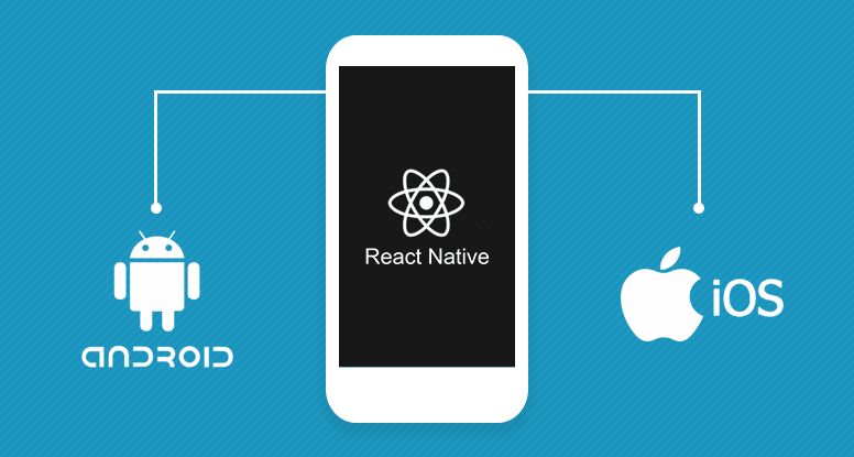Top Reasons for using React Native for  mobile apps development