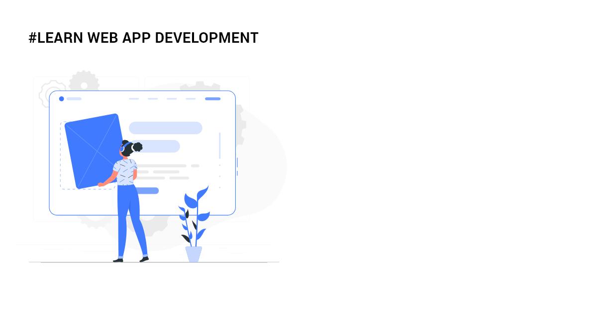 learn web app development
