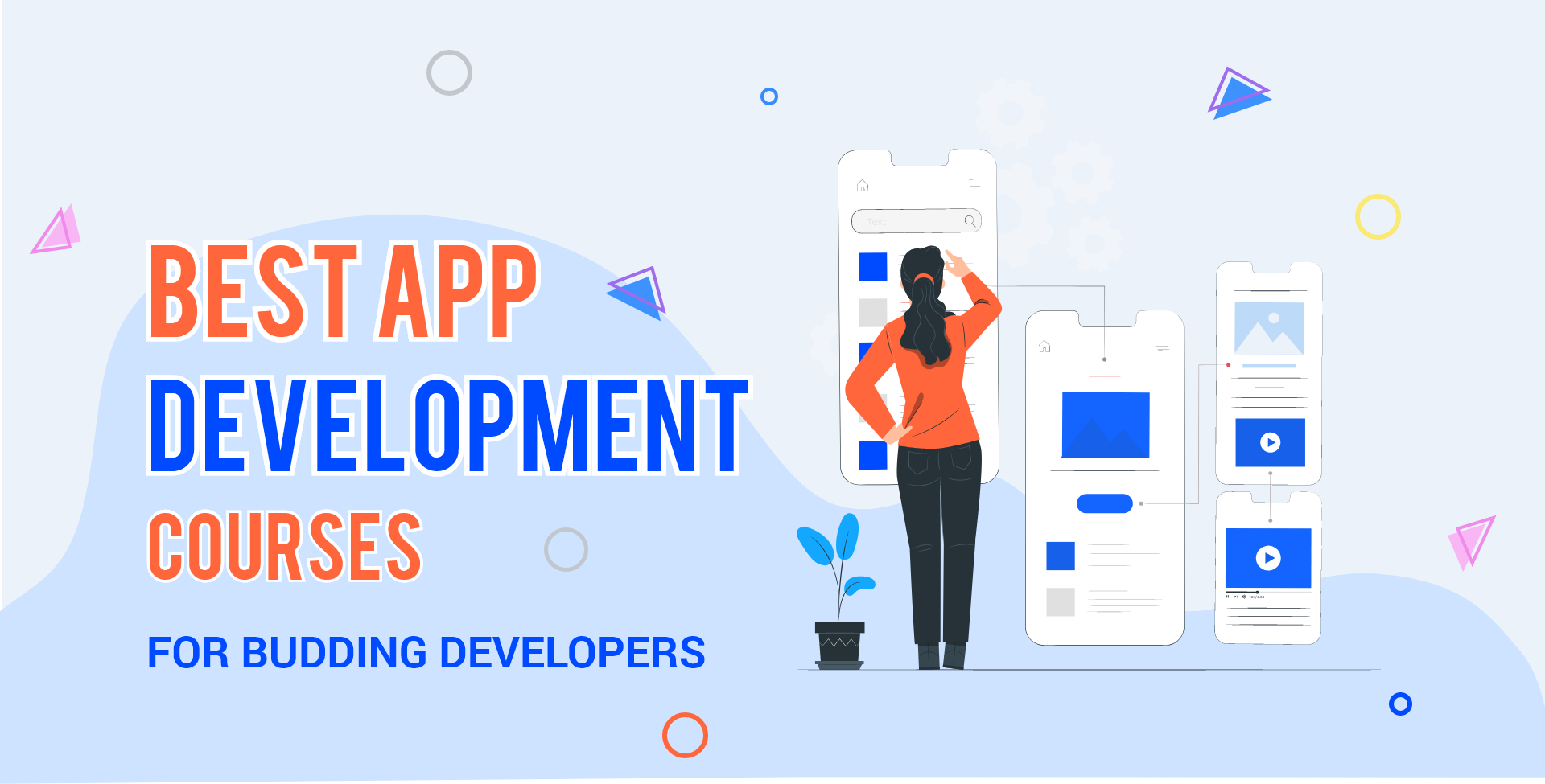 Looking for Best App Development Courses? The trending Ones Here!